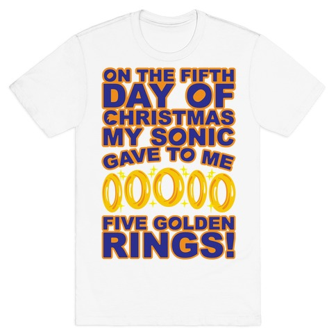 On The Fifth Day Of Christmas My Sonic Gave To Me Parody T-Shirt