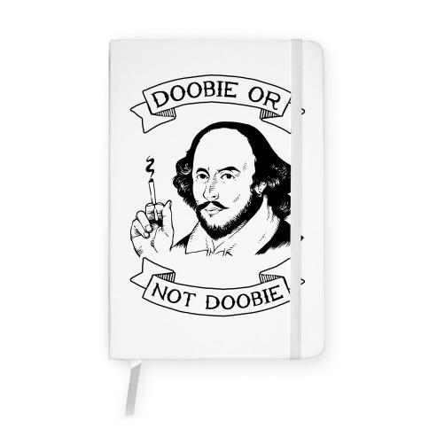 Doobie Or Not Doobie Notebook