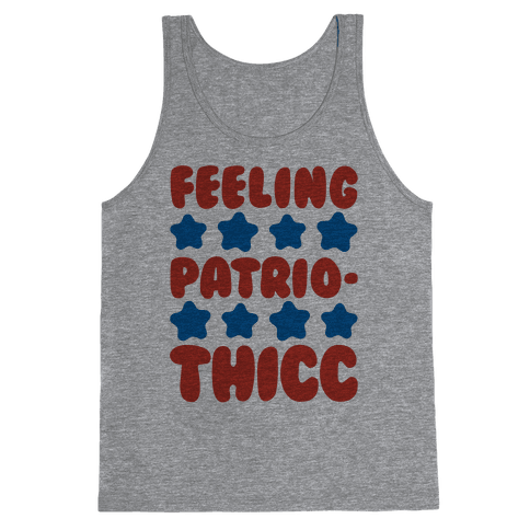 Feeling Patriothicc Parody Tank Top