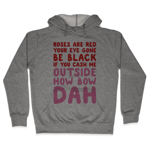 Cash Me Outside How Bout Day Valentine Hooded Sweatshirt
