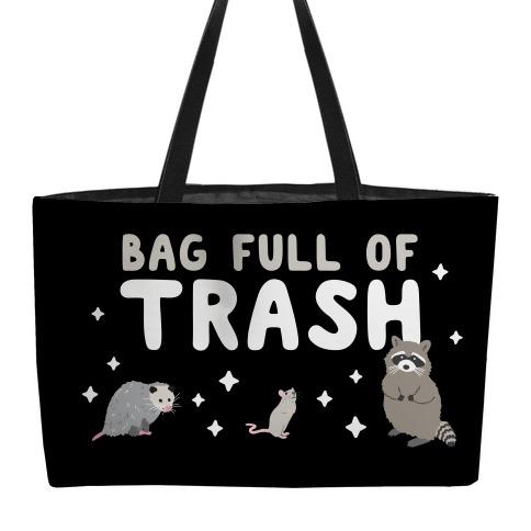 Bag Full Of Trash weekender