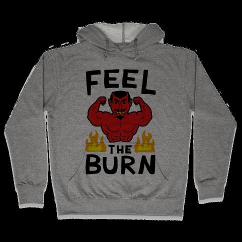 Feel the Burn (Devil) Hooded Sweatshirt