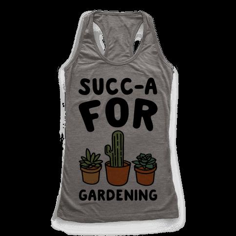 Succ-a For Plants Succulent Plant Parody Racerback Tank Top