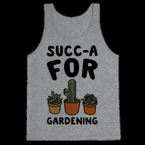 Succ-a For Plants Succulent Plant Parody Tank Top
