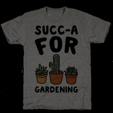 Succ-a For Plants Succulent Plant Parody Mens T-Shirt