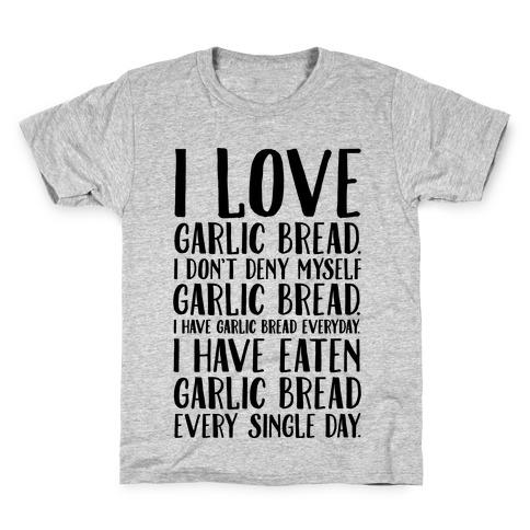I Love Garlic Bread Kids T-Shirt