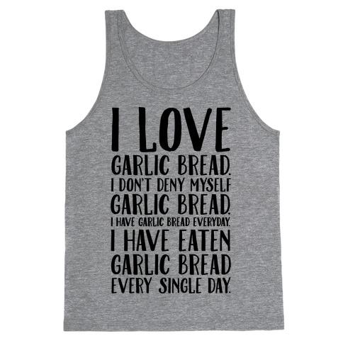 I Love Garlic Bread Tank Top