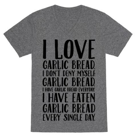 I Love Garlic Bread V-Neck Tee Shirt