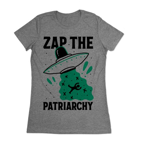 Zap the Patriarchy Womens T-Shirt