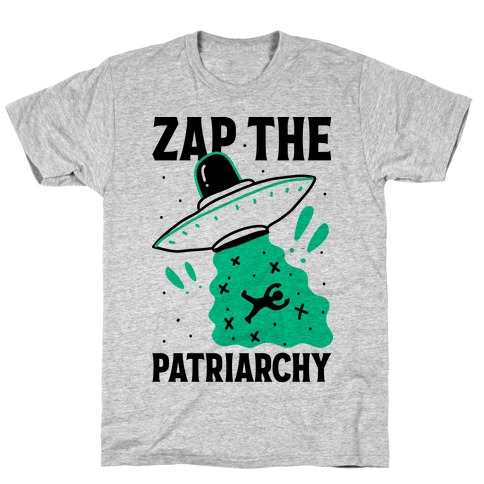 Zap the Patriarchy T-Shirt