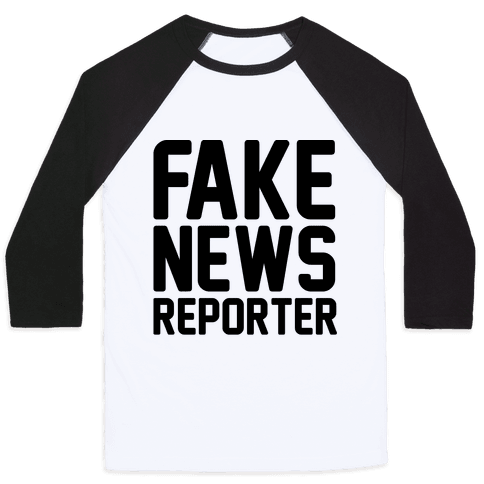 Fake News Reporter Baseball Tee