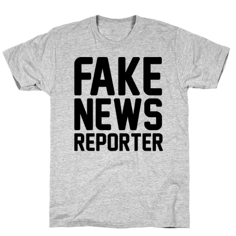 Fake News Reporter T-Shirt