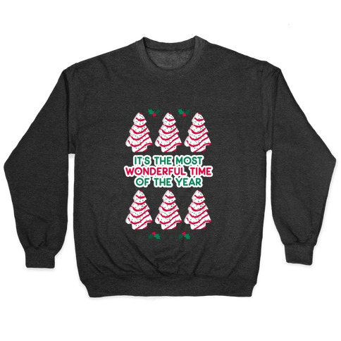 It's the Most Wonderful Time of the Year (Holiday Tree Cake Time) Pullover