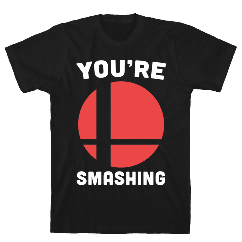 You're Smashing - Super Smash Brothers Mens T-Shirt