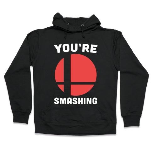 You're Smashing - Super Smash Brothers Hooded Sweatshirt