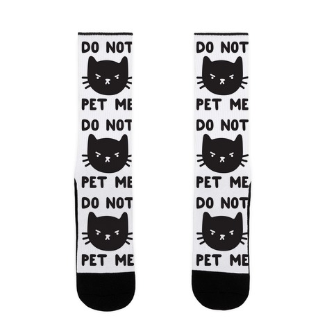 Do Not Pet Me Cat Sock