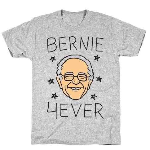 Bernie 4ever T-Shirt