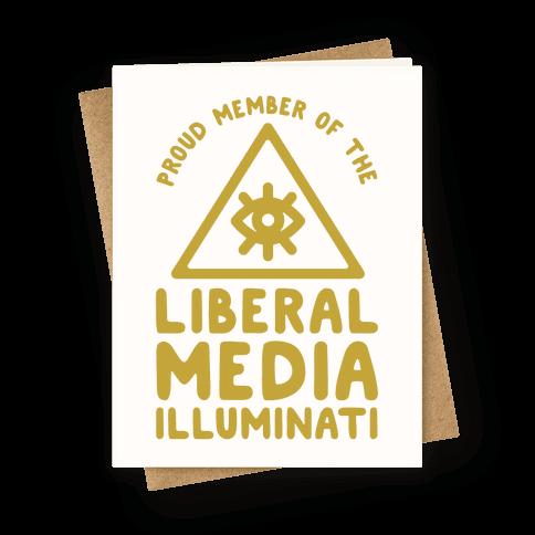 Liberal Media Illuminati Greeting Card