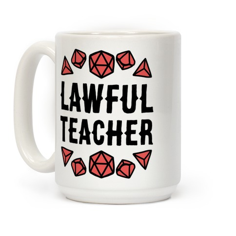 Lawful Teacher Coffee Mug