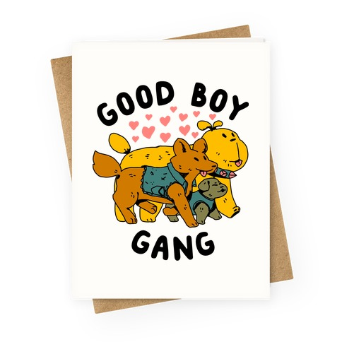 GOOD BOY GANG Greeting Card