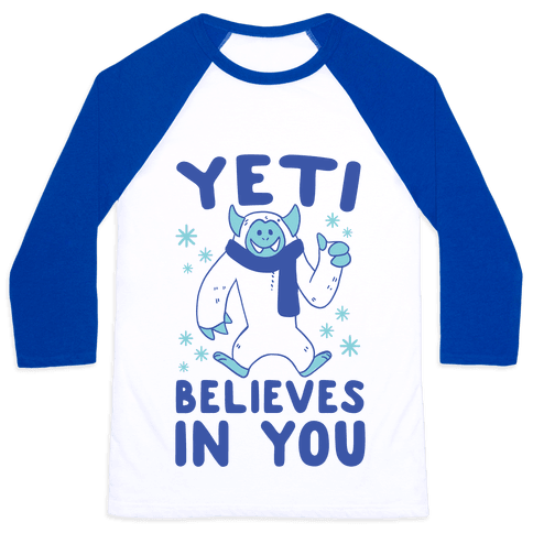Yeti Believes In You Baseball Tee