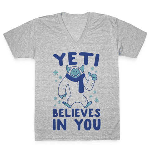 Yeti Believes In You V-Neck Tee Shirt