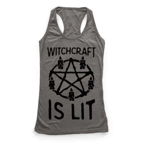 Witchcraft Is Lit Racerback Tank Top