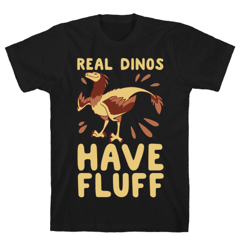 Real Dinos Have Fluff Mens T-Shirt