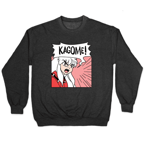 InuYasha Screaming Kagome (1 of 2 pair) Pullover