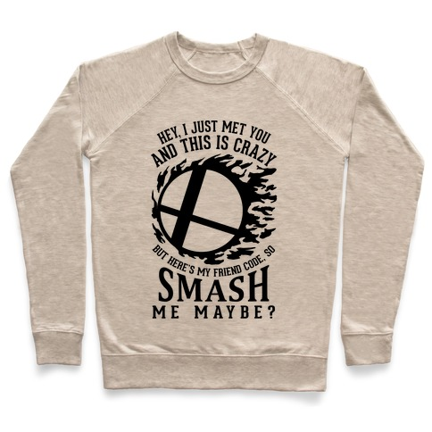 So Smash Me, Maybe? Pullover
