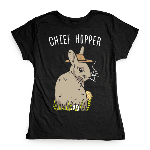 Chief Hopper Parody Womens T-Shirt