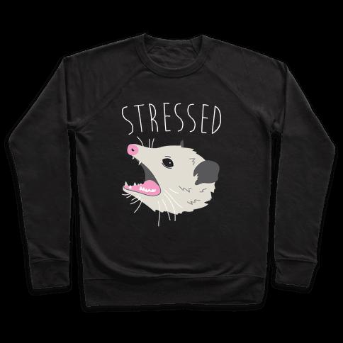 Stressed Opossum Pullover