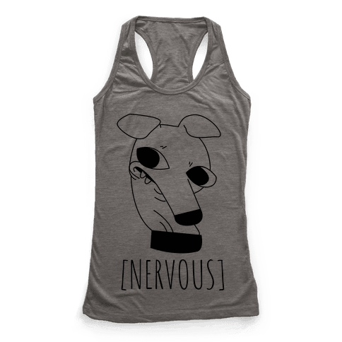 Nervous Dog Racerback Tank Top