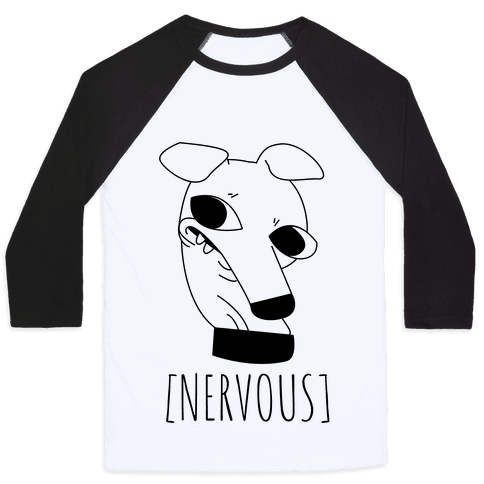 Nervous Dog Baseball Tee
