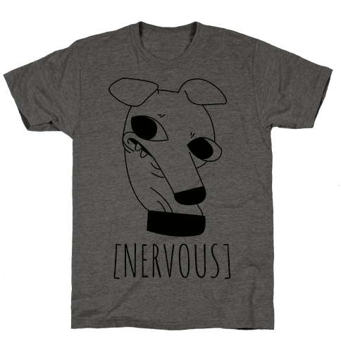 Nervous Dog Mens T-Shirt