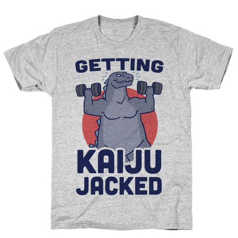 Getting Kaiju-Jacked T-Shirt