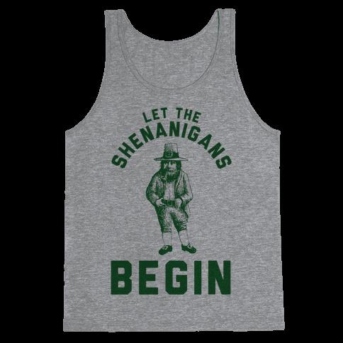 Let the Shenanigans Begin Tank Top