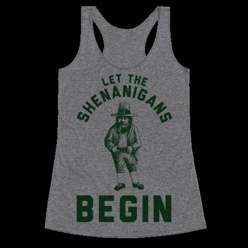 Let the Shenanigans Begin Racerback Tank Top