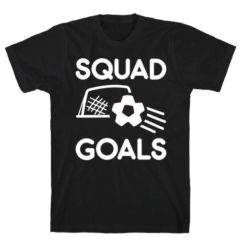 Squad Goals Soccer T-Shirt