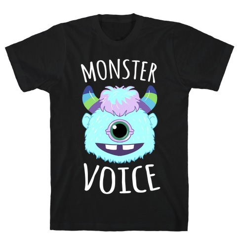 Monster Voice T-Shirt