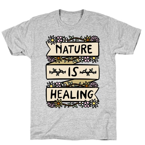 Nature Is Healing White Print T-Shirt