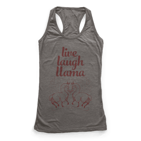 Live, Laugh, Llama Racerback Tank Top