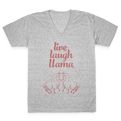 Live, Laugh, Llama V-Neck Tee Shirt
