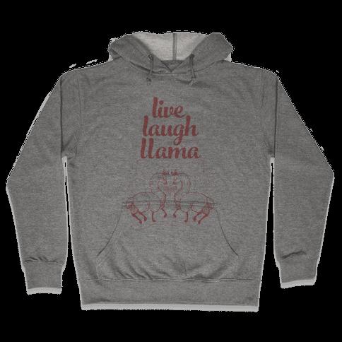 Live, Laugh, Llama Hooded Sweatshirt
