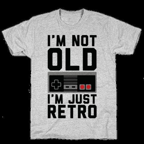I'm Not Old I'm Just Retro Mens T-Shirt