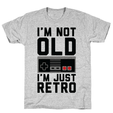 I'm Not Old I'm Just Retro Mens T-Shirt