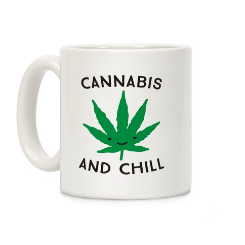 Cannabis And Chill Coffee Mug