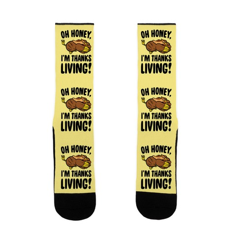 Oh Honey I'm Thanksliving Parody Sock