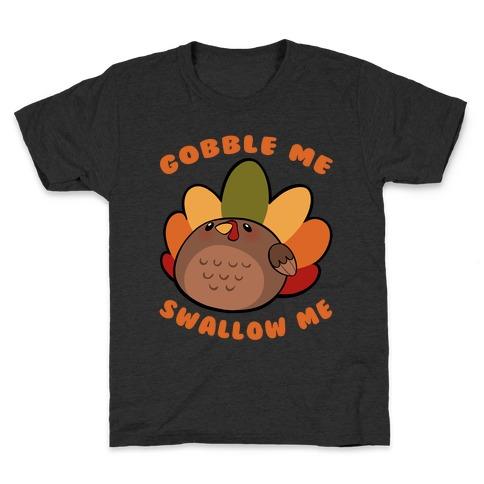 Cute Gobble Me Swallow Me Turkey Kids T-Shirt