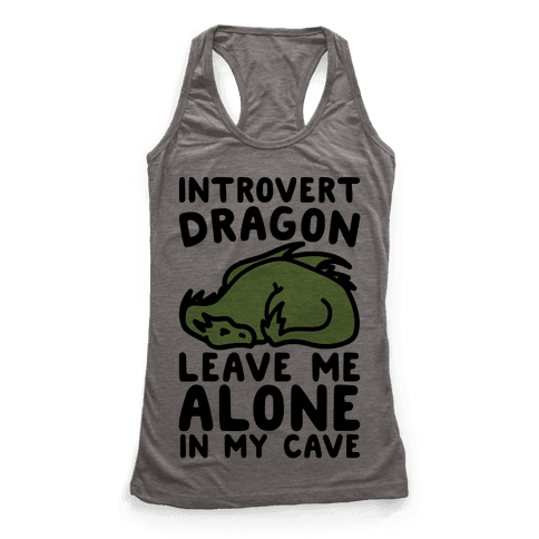 Introvert Dragon  Racerback Tank Top